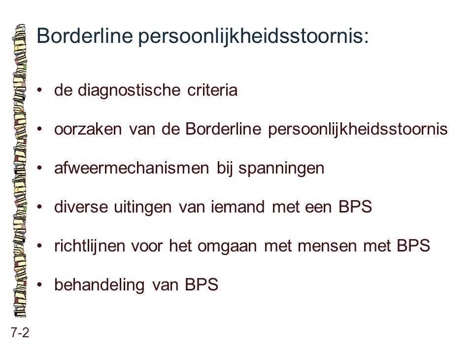 Factoren die leiden tot BPS: 7-3 biologische factoren psychologische factoren sociaal-maatschappelijke factoren