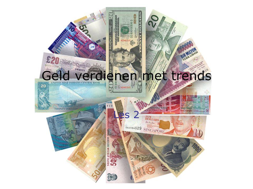 Geld verdienen met trends Les 2
