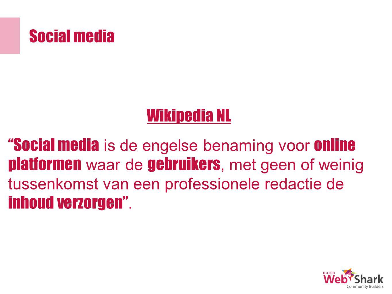 Social media Social media is de engelse benaming voor online platformen waar de gebruikers, met geen of weinig tussenkomst van een professionele redactie de inhoud verzorgen .