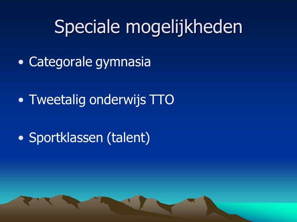 Speciale mogelijkheden Categorale gymnasia Tweetalig onderwijs TTO Sportklassen (talent)