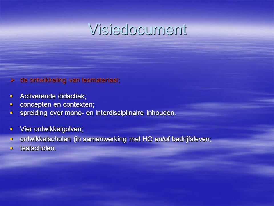 Visiedocument  de ontwikkeling van lesmateriaal;  Activerende didactiek;  concepten en contexten;  spreiding over mono- en interdisciplinaire inho