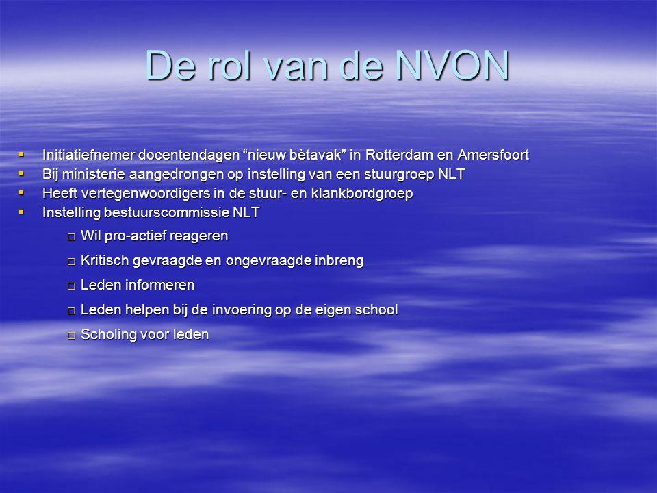 """De rol van de NVON  Initiatiefnemer docentendagen """"nieuw bètavak"""" in Rotterdam en Amersfoort  Bij ministerie aangedrongen op instelling van een stuu"""