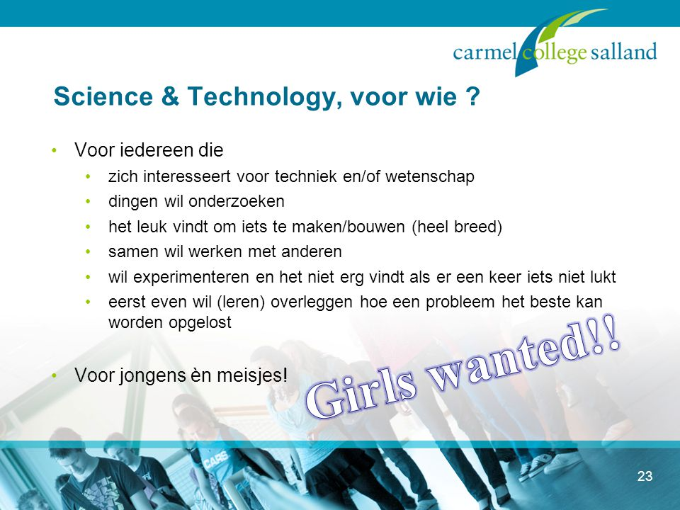 23 Science & Technology, voor wie .