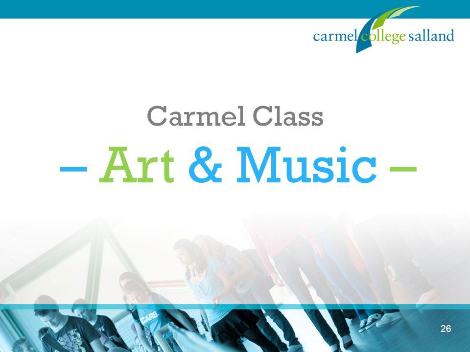 26 Carmel Class – Art & Music –