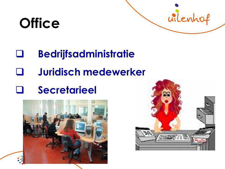 Office  Bedrijfsadministratie  Juridisch medewerker  Secretarieel