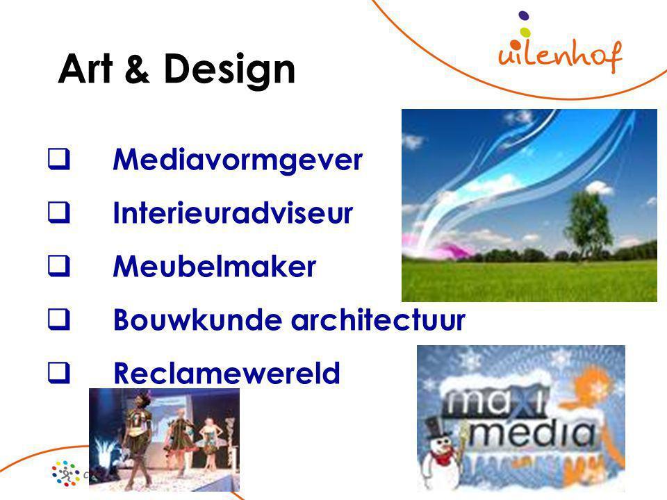 Art & Design  Mediavormgever  Interieuradviseur  Meubelmaker  Bouwkunde architectuur  Reclamewereld