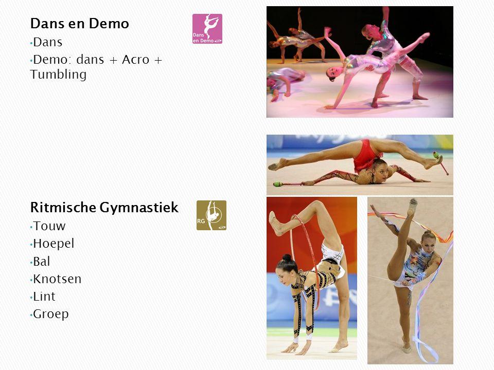 Dans en Demo Dans Demo: dans + Acro + Tumbling Ritmische Gymnastiek Touw Hoepel Bal Knotsen Lint Groep
