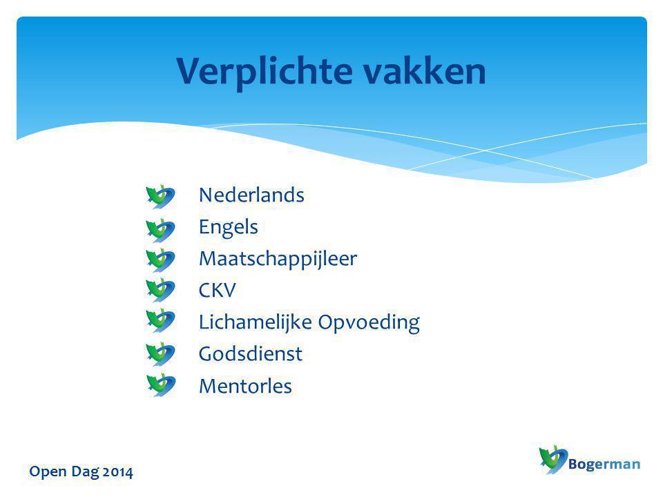 Open Dag 2014 Verplichte vakken Nederlands Engels Maatschappijleer CKV Lichamelijke Opvoeding Godsdienst Mentorles