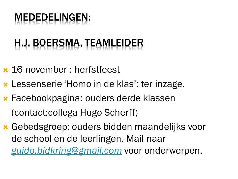  16 november : herfstfeest  Lessenserie 'Homo in de klas': ter inzage.  Facebookpagina: ouders derde klassen (contact:collega Hugo Scherff)  Gebed
