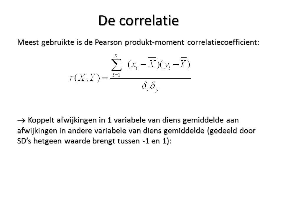 De correlatie Meest gebruikte is de Pearson produkt-moment correlatiecoefficient:  Koppelt afwijkingen in 1 variabele van diens gemiddelde aan afwijk