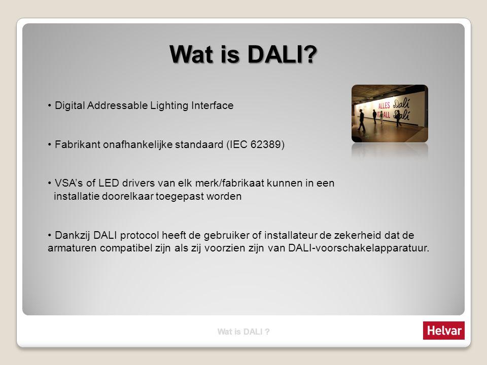 1-10V / DALI Conventionele sturing (bijv.1-10V) 5x separate bedrading vanaf de sturing Complex te bedraden Als wijzigingen nodig zijn moet bedrading aangepast worden DALI sturing 1 draad naar alle VSA's en LEDdrivers Eenvoudig te bedraden Als wijzigingen nodig zijn moet software configuratie aangepast worden