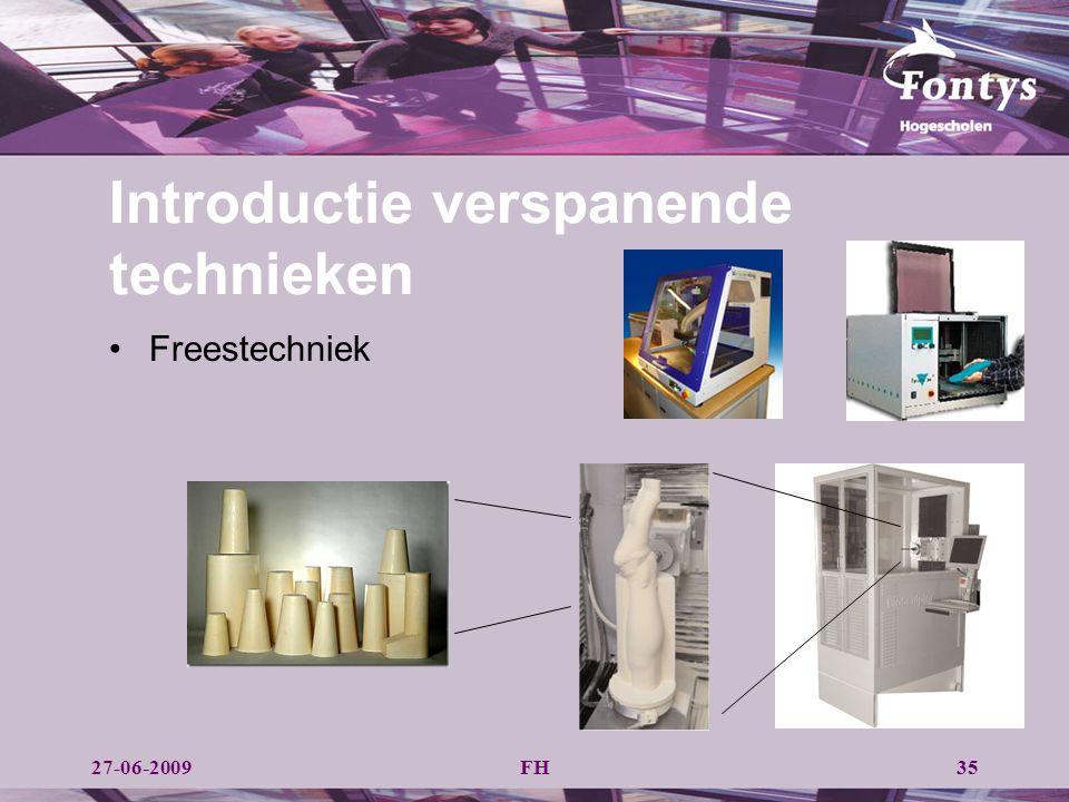 FH35 Freestechniek Introductie verspanende technieken