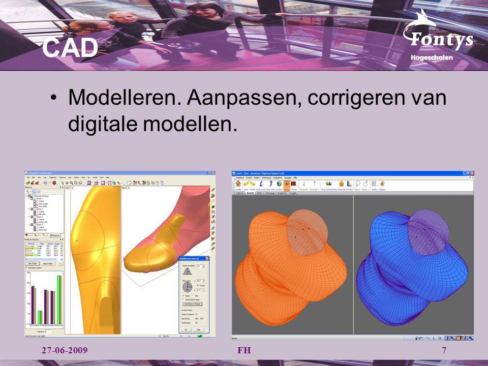 FH CAD 727-06-2009 Modelleren. Aanpassen, corrigeren van digitale modellen.