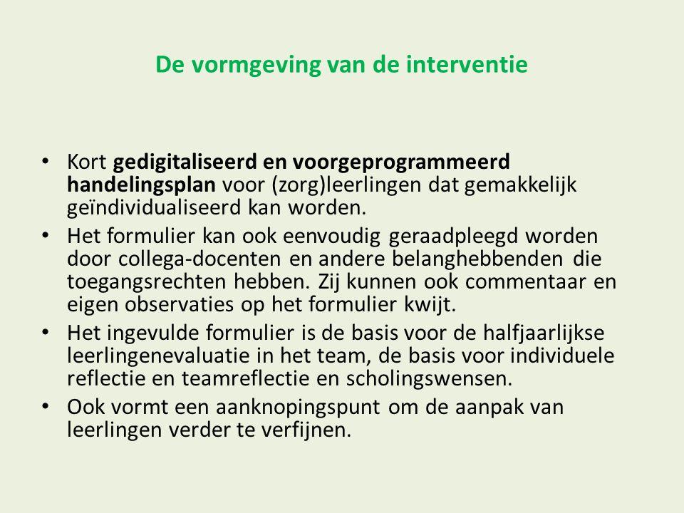 De vormgeving van de interventie Kort gedigitaliseerd en voorgeprogrammeerd handelingsplan voor (zorg)leerlingen dat gemakkelijk geïndividualiseerd ka