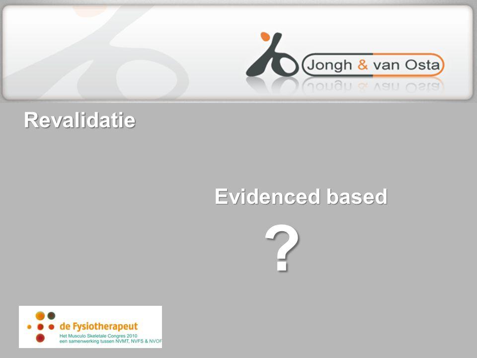 Revalidatie Evidenced based ?