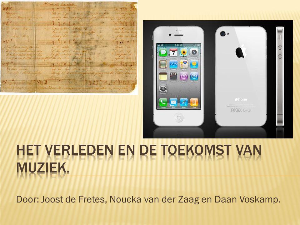 Door: Joost de Fretes, Noucka van der Zaag en Daan Voskamp.