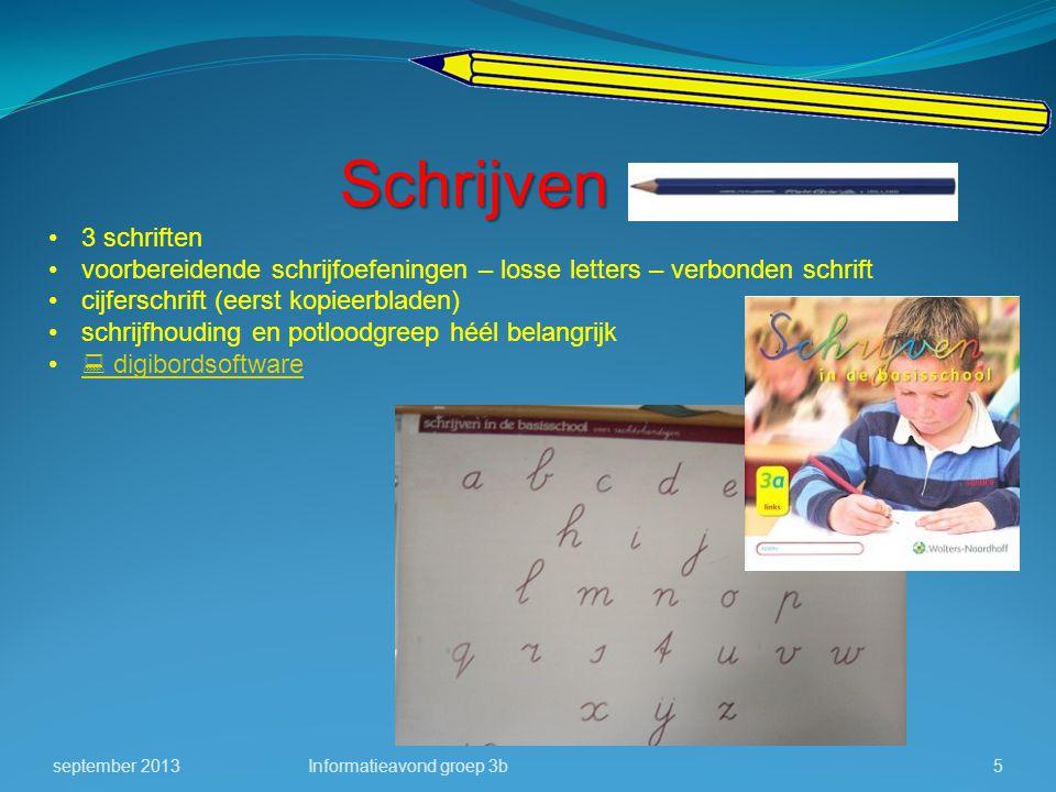 Schrijven 3 schriften voorbereidende schrijfoefeningen – losse letters – verbonden schrift cijferschrift (eerst kopieerbladen) schrijfhouding en potlo