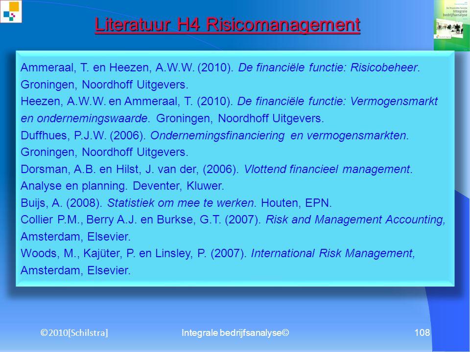 Integrale bedrijfsanalyse©107 Literatuur H3 Technische analyse Literatuur H3 Technische analyse Ammeraal, T. en Heezen, A.W.W. (2010). De financiële f