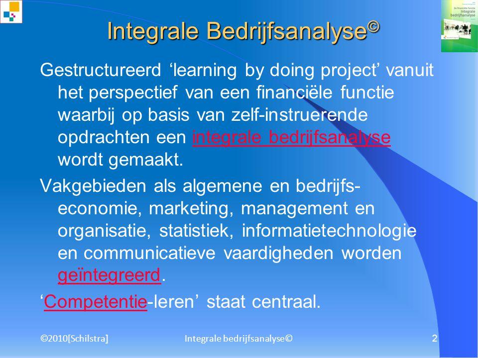 ©2010[Schilstra] Integrale bedrijfsanalyse© 1 gebruiksaanwijzing ISBN 978-90-01-78434-8