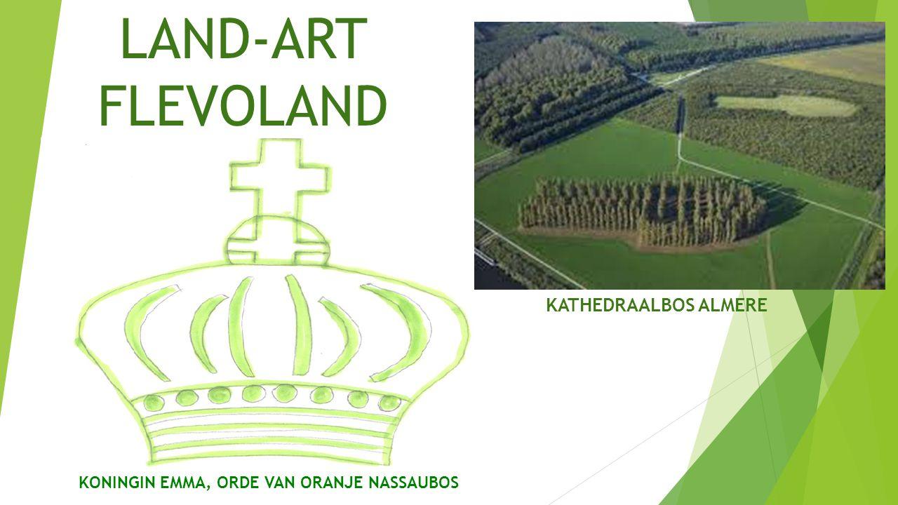 LAND-ART FLEVOLAND KONINGIN EMMA, ORDE VAN ORANJE NASSAUBOS KATHEDRAALBOS ALMERE