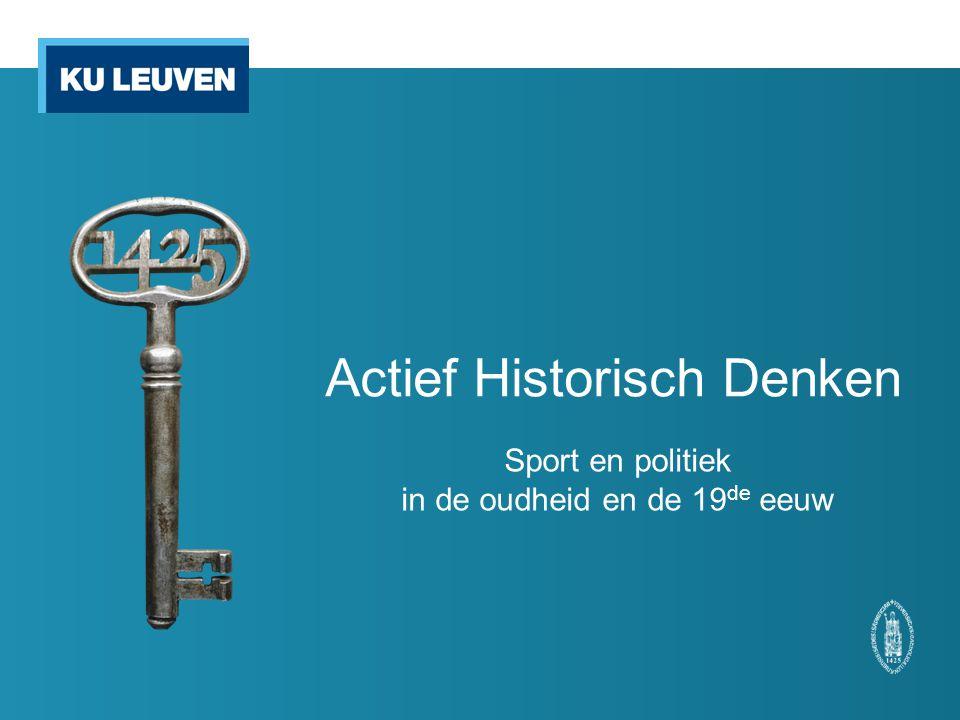 Actief Historisch Denken Sport en politiek in de oudheid en de 19 de eeuw