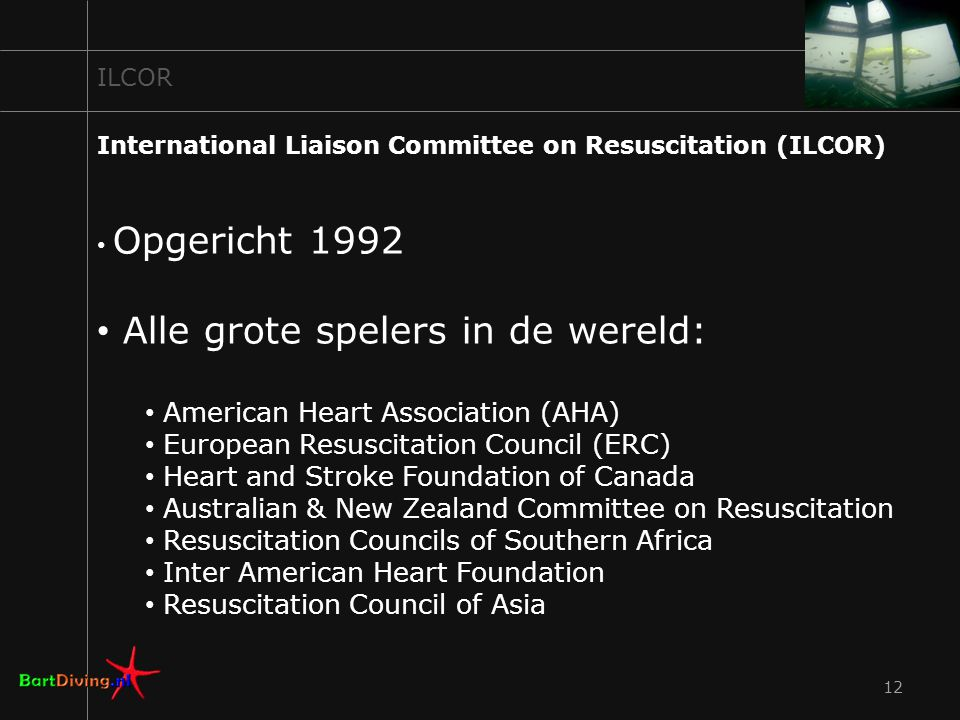 12 International Liaison Committee on Resuscitation (ILCOR) Opgericht 1992 Alle grote spelers in de wereld: American Heart Association (AHA) European Resuscitation Council (ERC) Heart and Stroke Foundation of Canada Australian & New Zealand Committee on Resuscitation Resuscitation Councils of Southern Africa Inter American Heart Foundation Resuscitation Council of Asia ILCOR