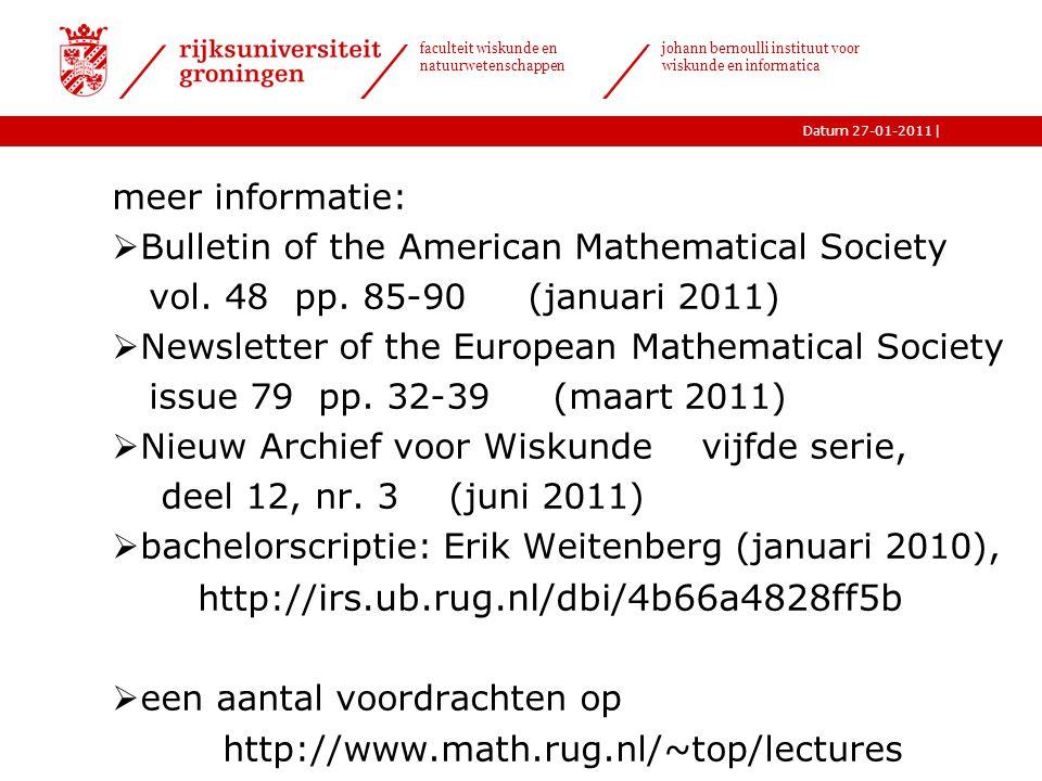 |Datum 27-01-2011 faculteit wiskunde en natuurwetenschappen johann bernoulli instituut voor wiskunde en informatica meer informatie:  Bulletin of the American Mathematical Society vol.