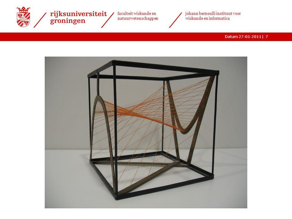 |Datum 27-01-2011 faculteit wiskunde en natuurwetenschappen johann bernoulli instituut voor wiskunde en informatica 7