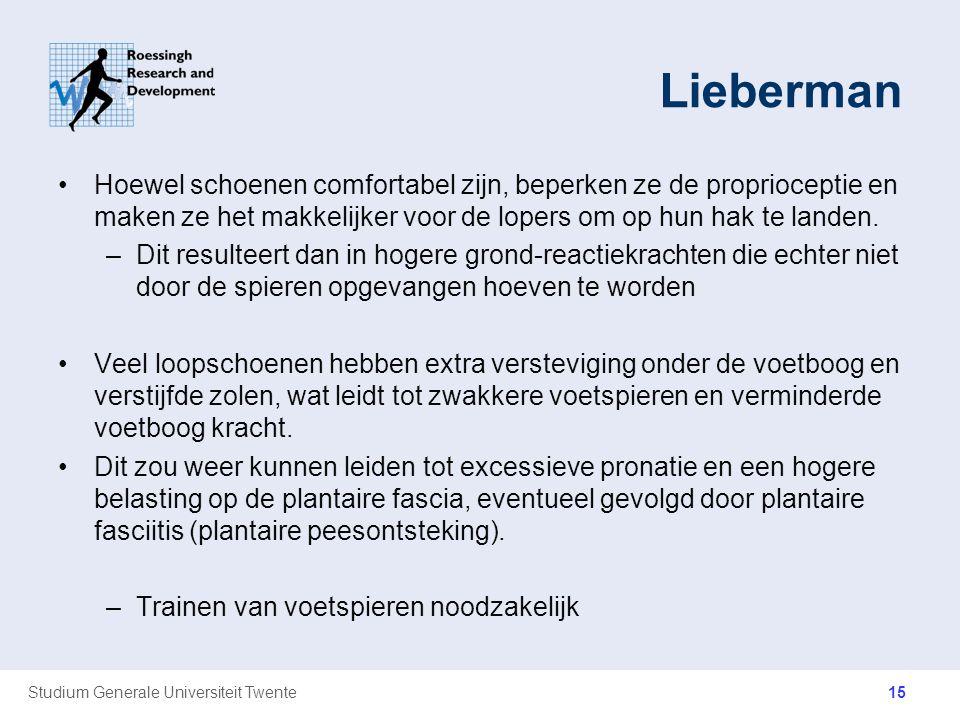 Studium Generale Universiteit Twente Lieberman Hoewel schoenen comfortabel zijn, beperken ze de proprioceptie en maken ze het makkelijker voor de lope