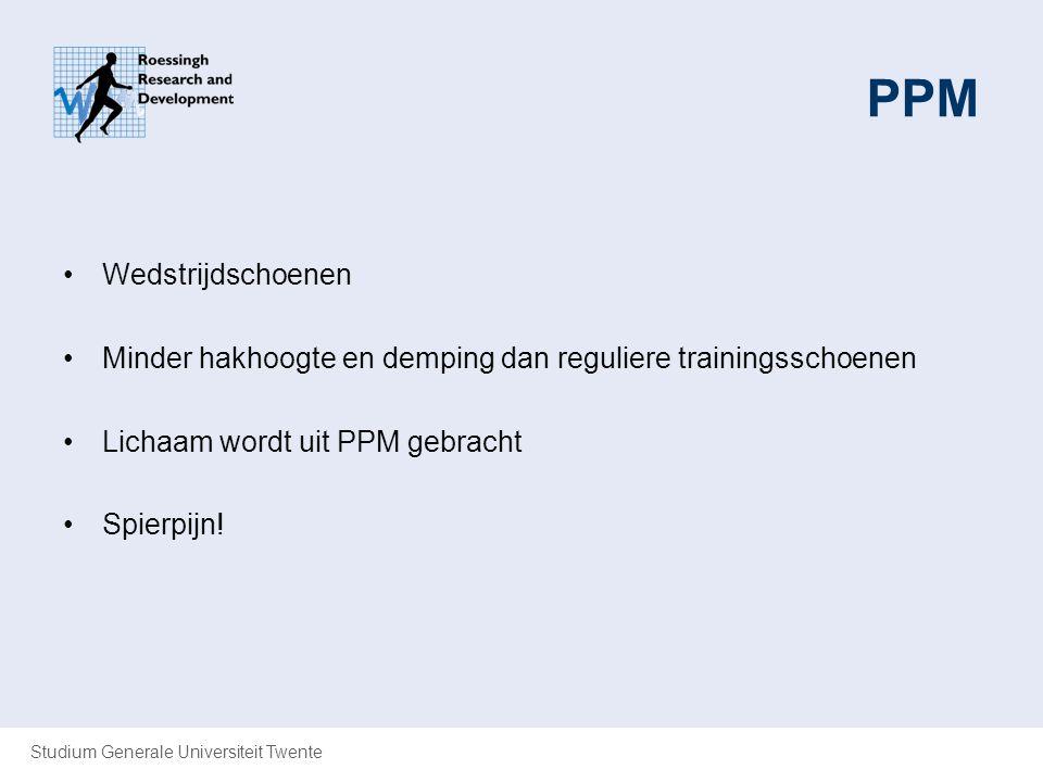 Studium Generale Universiteit Twente PPM Wedstrijdschoenen Minder hakhoogte en demping dan reguliere trainingsschoenen Lichaam wordt uit PPM gebracht