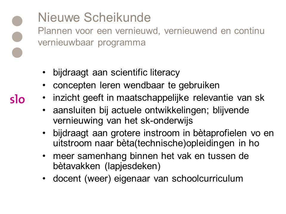 Nieuwe Scheikunde Plannen voor een vernieuwd, vernieuwend en continu vernieuwbaar programma bijdraagt aan scientific literacy concepten leren wendbaar