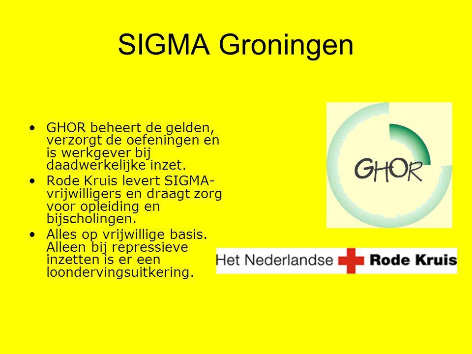 SIGMA Groningen GHOR beheert de gelden, verzorgt de oefeningen en is werkgever bij daadwerkelijke inzet. Rode Kruis levert SIGMA- vrijwilligers en dra