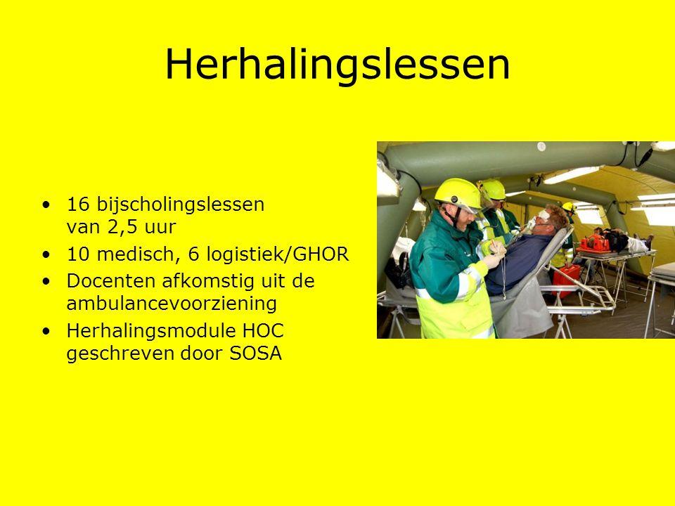 Herhalingslessen 16 bijscholingslessen van 2,5 uur 10 medisch, 6 logistiek/GHOR Docenten afkomstig uit de ambulancevoorziening Herhalingsmodule HOC ge