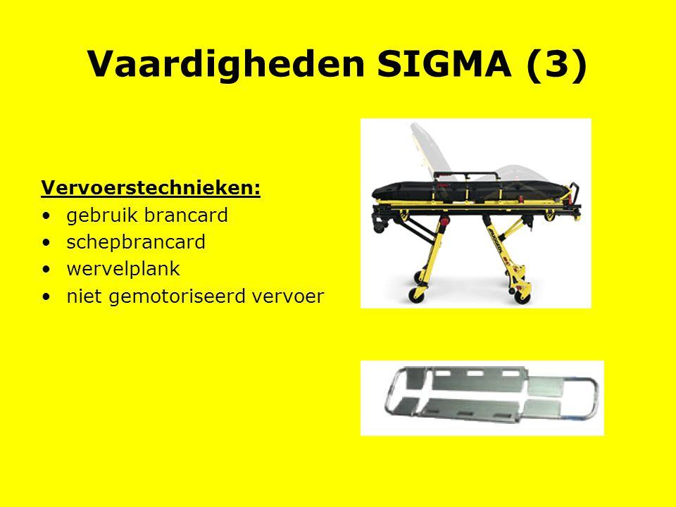 Vaardigheden SIGMA (3) Vervoerstechnieken: gebruik brancard schepbrancard wervelplank niet gemotoriseerd vervoer