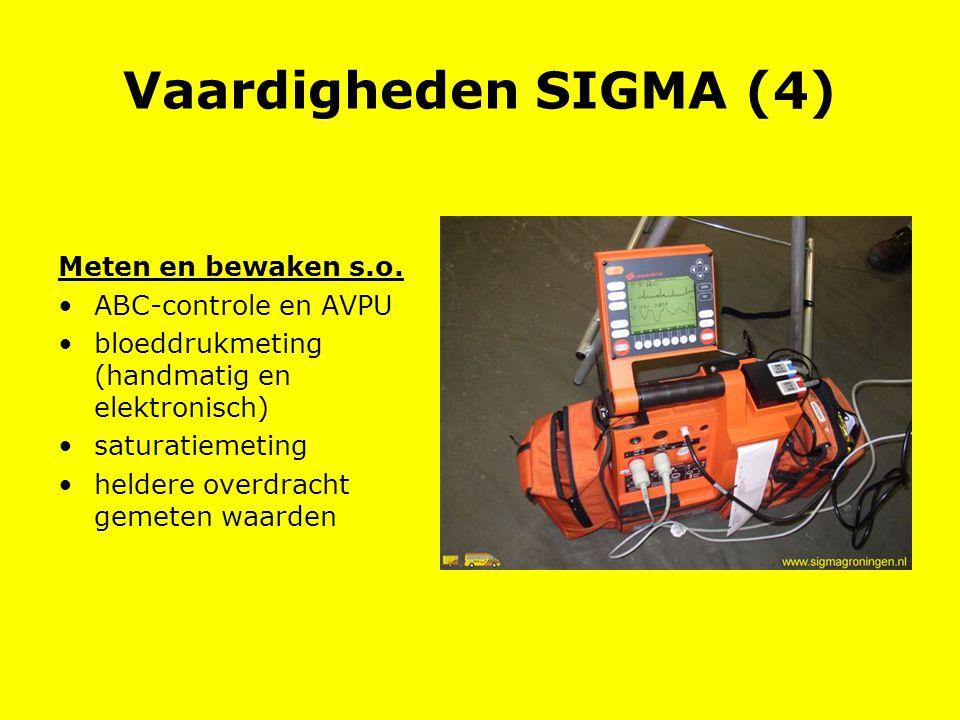 Vaardigheden SIGMA (4) Meten en bewaken s.o. ABC-controle en AVPU bloeddrukmeting (handmatig en elektronisch) saturatiemeting heldere overdracht gemet