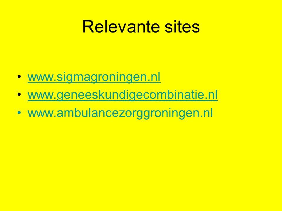 Relevante sites www.sigmagroningen.nl www.geneeskundigecombinatie.nl www.ambulancezorggroningen.nl