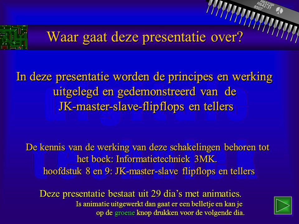 f r i e s l a n d c o l l e g e MKO- opleidingen Elektrotechniek JK-flipflop en tellerschakelingen P.D.v.d.Wal Leeuwarden, feb. 2000 R6522P 8507 R642-