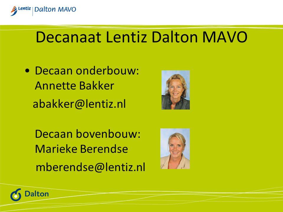 Decanaat Lentiz Dalton MAVO Decaan onderbouw: Annette Bakker abakker@lentiz.nl Decaan bovenbouw: Marieke Berendse mberendse@lentiz.nl