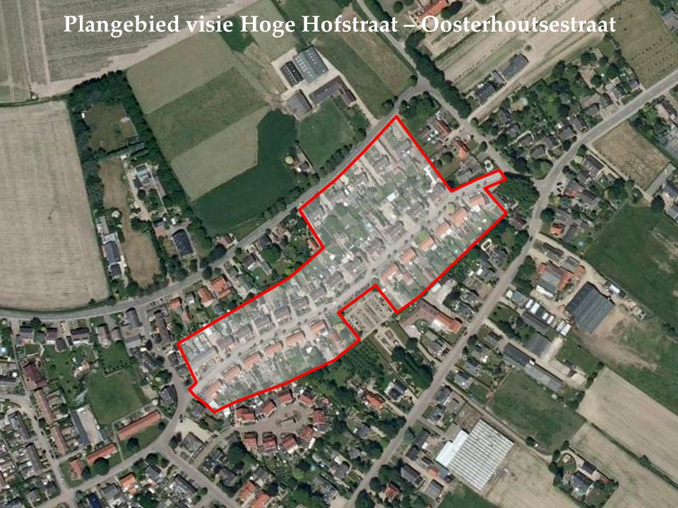 Plangebied visie Hoge Hofstraat – Oosterhoutsestraat