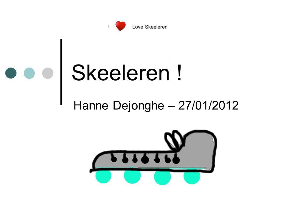 Skeeleren ! Hanne Dejonghe – 27/01/2012