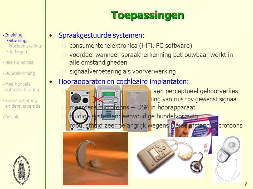 6 Video-conferencing:  Microfoonrooster voor bronlokalisatie : – richten van camera op actieve spreker – signaalverbetering door sturen van microfoon