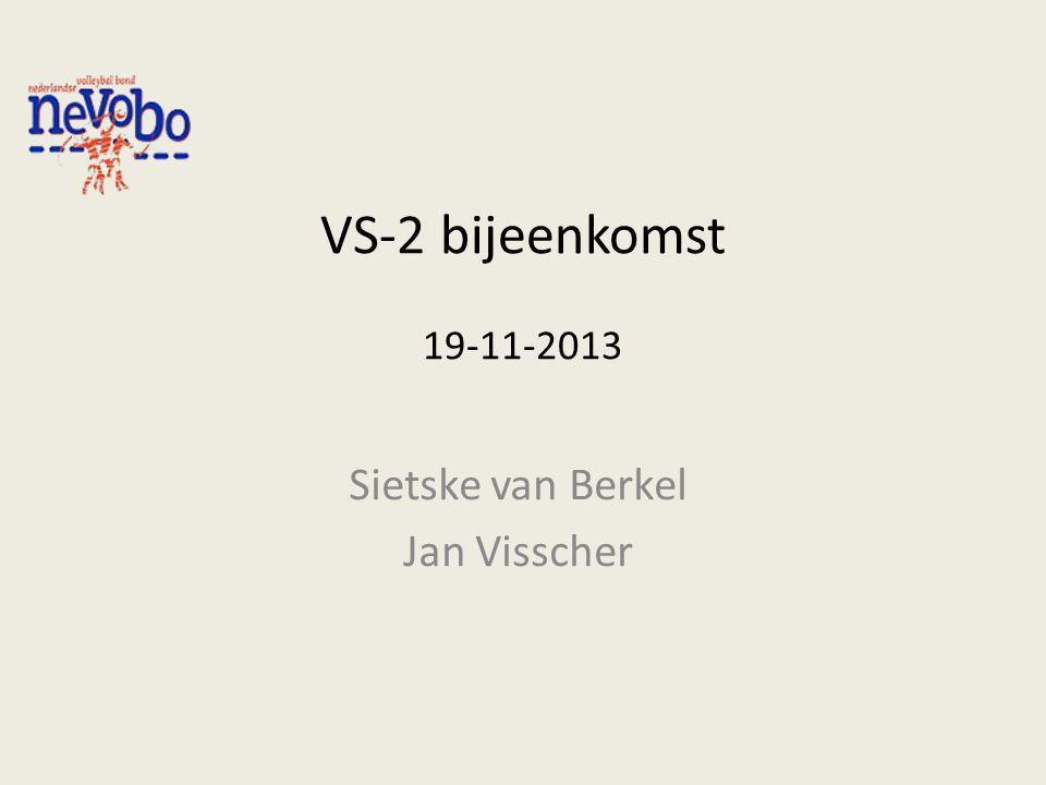 VS-2 bijeenkomst 19-11-2013 Sietske van Berkel Jan Visscher