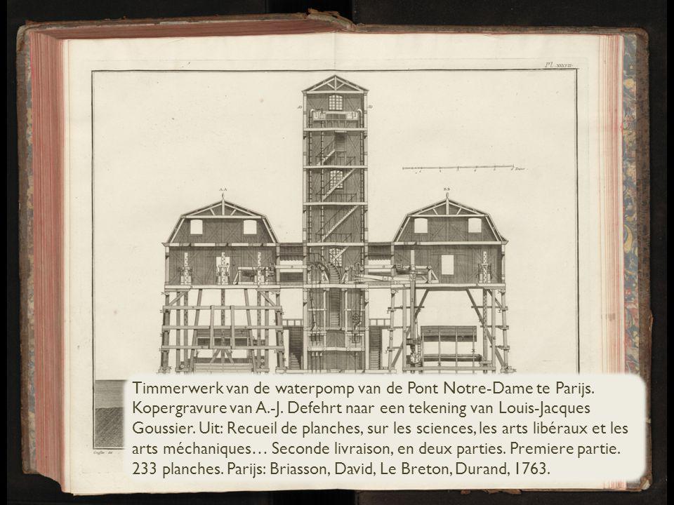 Timmerwerk van de waterpomp van de Pont Notre-Dame te Parijs.