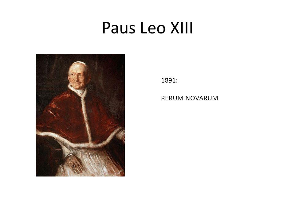Paus Leo XIII 1891: RERUM NOVARUM