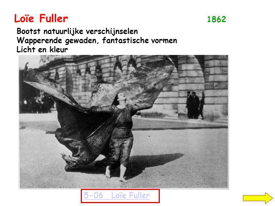 Loïe Fuller 1862 Bootst natuurlijke verschijnselen Wapperende gewaden, fantastische vormen Licht en kleur 5-06Loïe Fuller