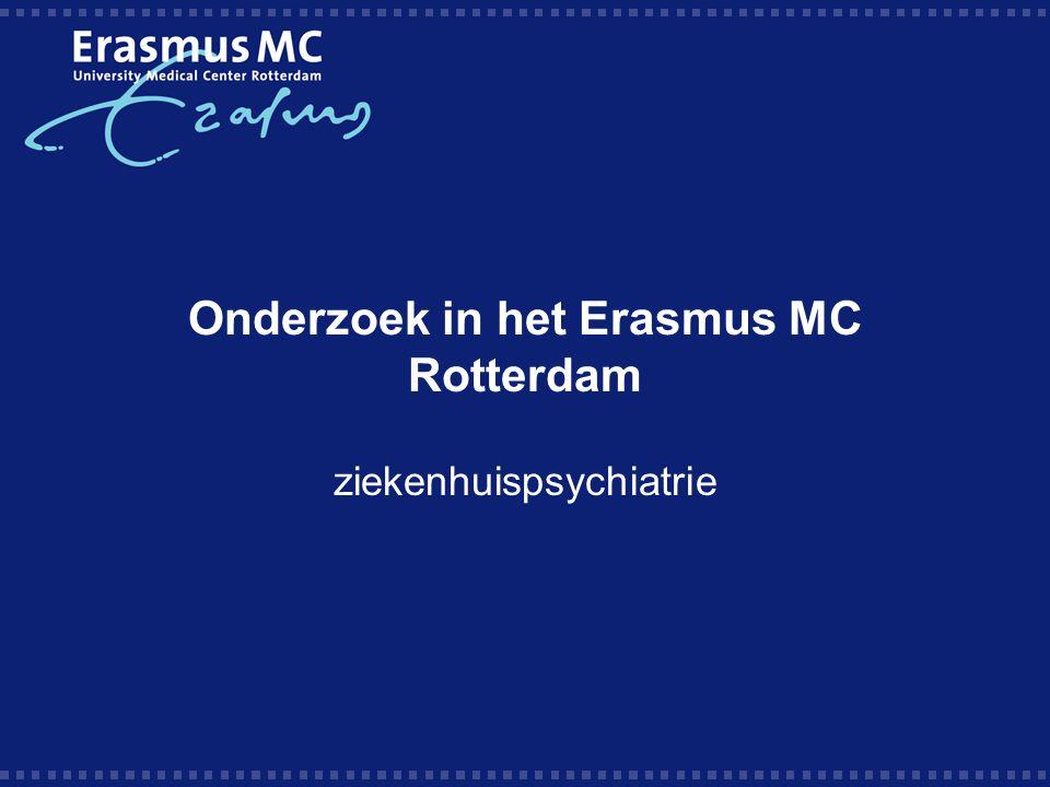 Onderzoek in het Erasmus MC Rotterdam ziekenhuispsychiatrie