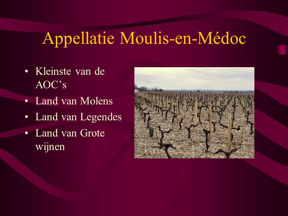 Appellatie Moulis-en-Médoc Kleinste van de AOC's Land van Molens Land van Legendes Land van Grote wijnen