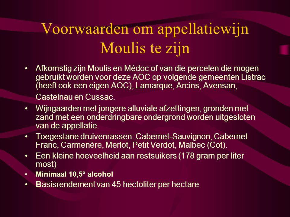 Voorwaarden om appellatiewijn Moulis te zijn Afkomstig zijn Moulis en Médoc of van die percelen die mogen gebruikt worden voor deze AOC op volgende ge