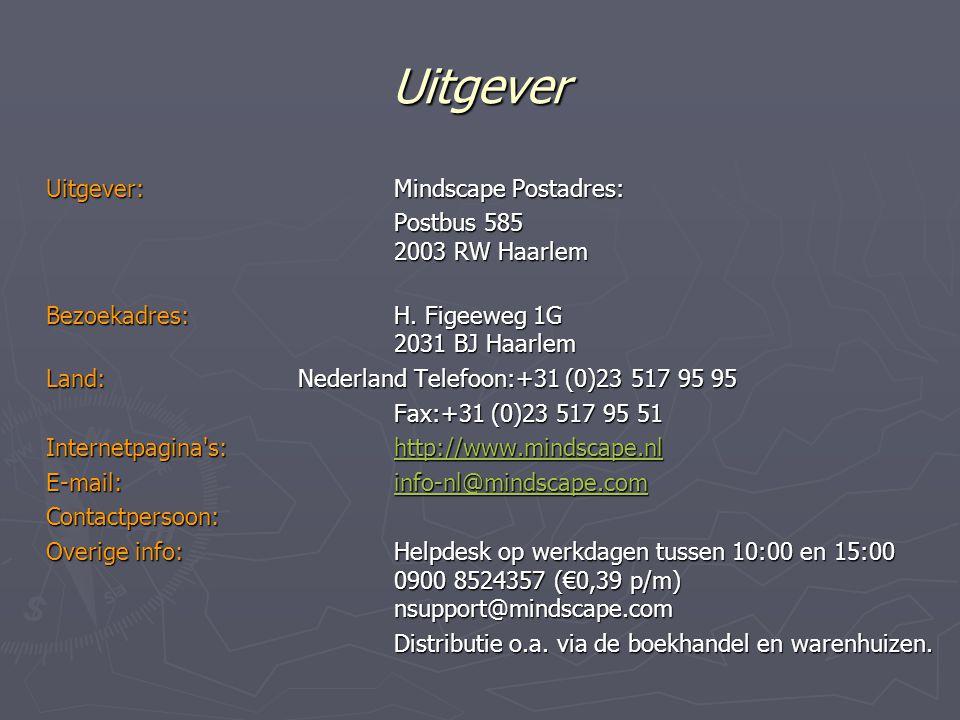 Uitgever Uitgever:Mindscape Postadres: Postbus 585 2003 RW Haarlem Bezoekadres: H.