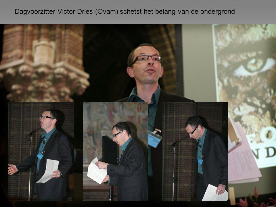Dagvoorzitter Victor Dries (Ovam) schetst het belang van de ondergrond